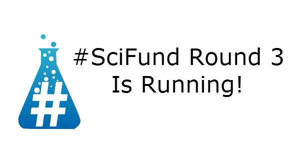 SciFund Round 3 Is Running